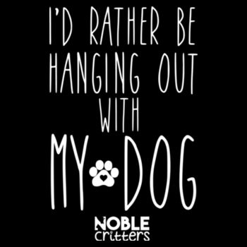 I'D RATHER BE HANGING WITH MY DOG - PREMIUM WOMEN'S FITTED S/S TEE - BLACK Design