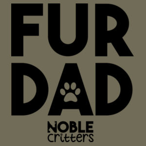 FUR DAD - PREMIUM UNISEX S/S TEE - MILITARY GREEN Design