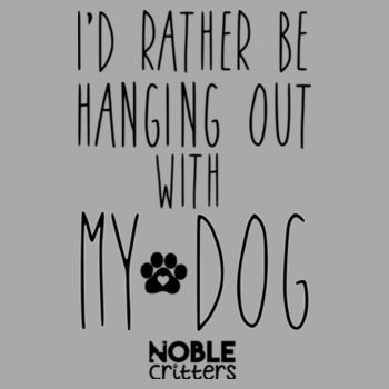 I'D RATHER BE HANGING WITH MY DOG - PREMIUM WOMEN'S FITTED S/S TEE - LIGHT GRAY HEATHER Design