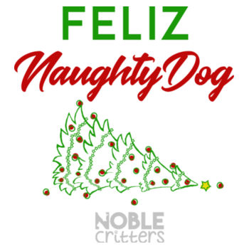 FELIZ NAUGHTY DOG - PREMIUM UNISEX S/S TEE - WHITE Design