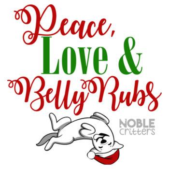 PEACE, LOVE AND BELLY RUBS - PREMIUM UNISEX S/S TEE - WHITE Design