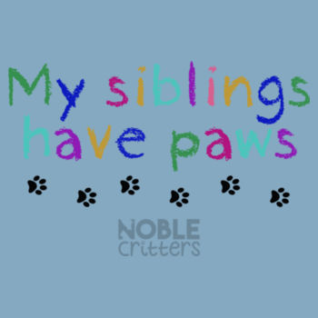 MY SIBLINGS HAVE PETS - TODDLER PREMIUM T-SHIRT - LIGHT BLUE Design