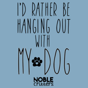I'D RATHER BE HANGING OUT WITH MY DOG - BABY PREMIUM ONESIE - LIGHT BLUE Design