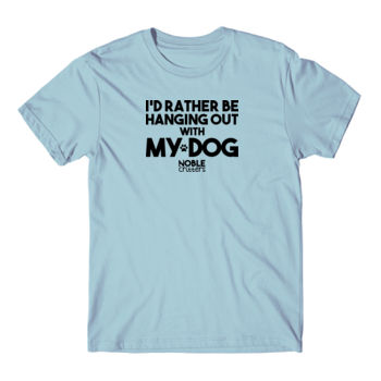I'D RATHER BE HANGING WITH MY DOG - PREMIUM UNISEX S/S TEE - LIGHT BLUE Thumbnail