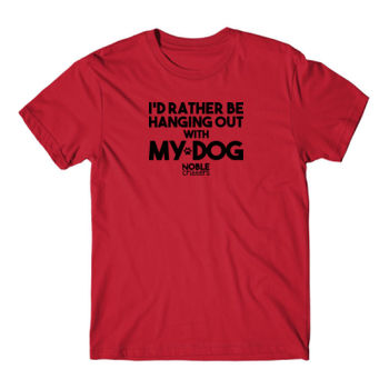 I'D RATHER BE HANGING WITH MY DOG - PREMIUM UNISEX S/S TEE - RED Thumbnail