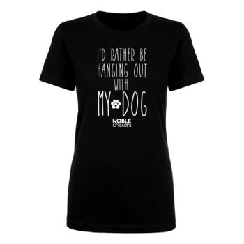 I'D RATHER BE HANGING WITH MY DOG - PREMIUM WOMEN'S FITTED S/S TEE - BLACK Thumbnail